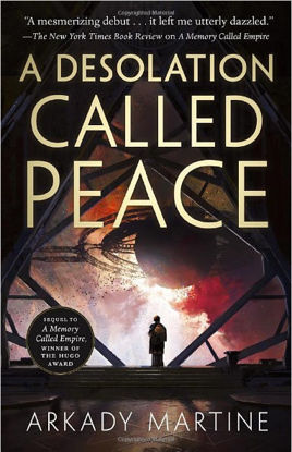 Picture of A Desolation Called Peace (Teixcalaan, 2) Hardcover – March 2, 2021